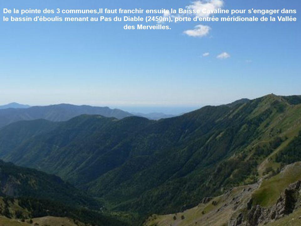 De la pointe des 3 communes,Il faut franchir ensuite la Baisse Cavaline pour s engager dans le bassin d éboulis menant au Pas du Diable (2450m), porte d entrée méridionale de la Vallée des Merveilles.