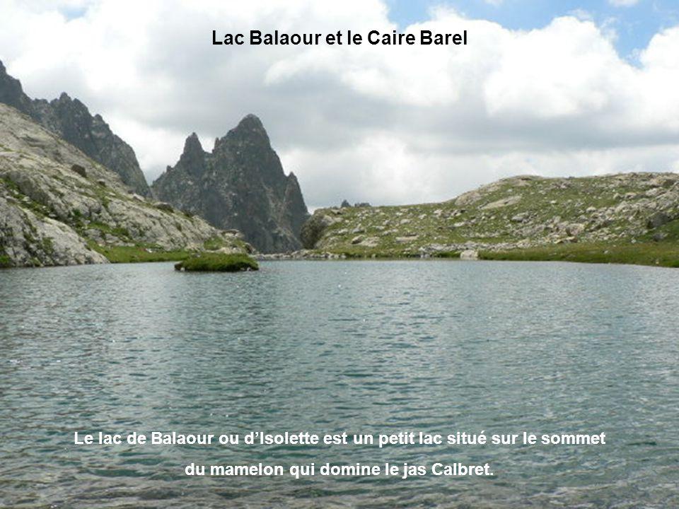 Lac Balaour et le Caire Barel