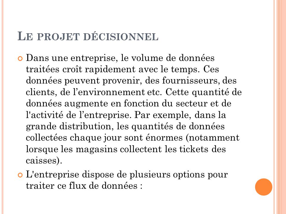 Le projet décisionnel