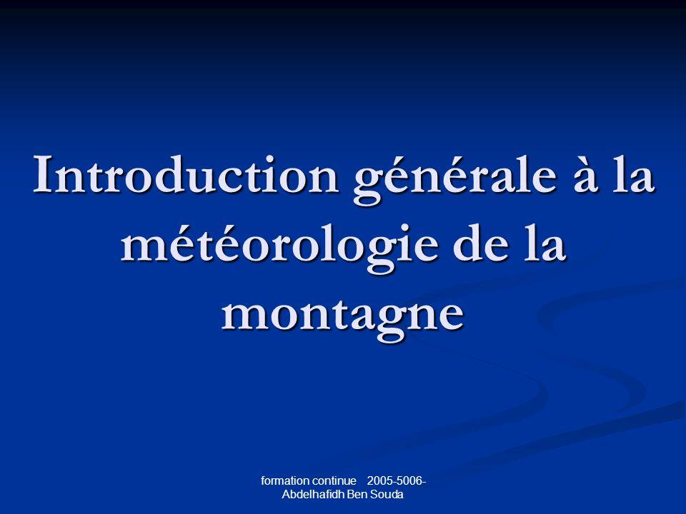Introduction générale à la météorologie de la montagne