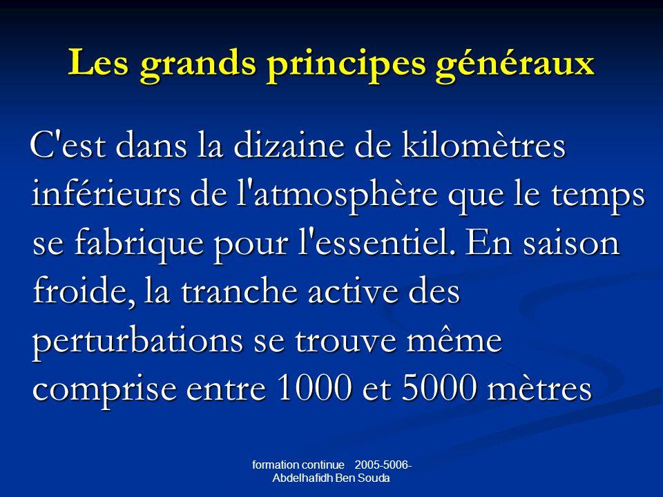 Les grands principes généraux