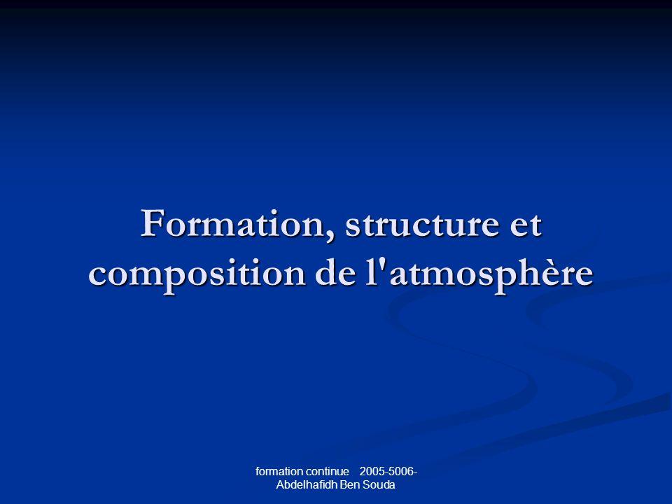 Formation, structure et composition de l atmosphère