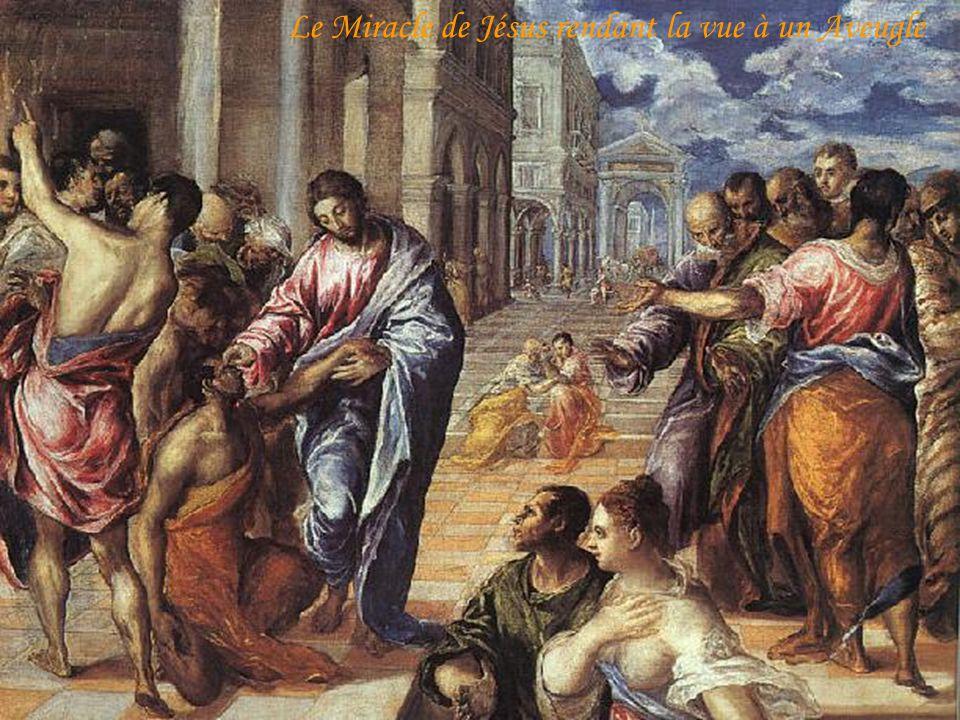 Le Miracle de Jésus rendant la vue à un Aveugle