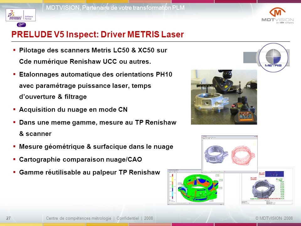 PRELUDE V5 Inspect: Driver METRIS Laser
