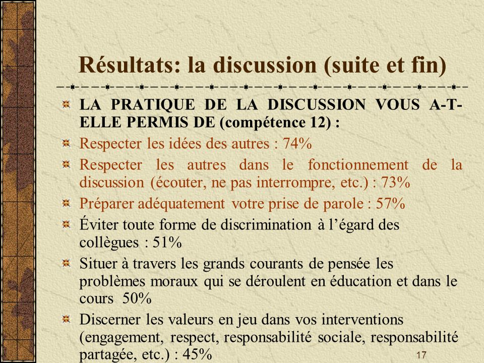 Résultats: la discussion (suite et fin)