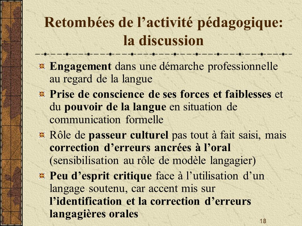Retombées de l'activité pédagogique: la discussion