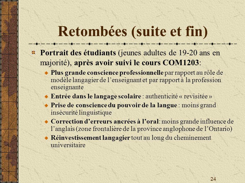 Retombées (suite et fin)