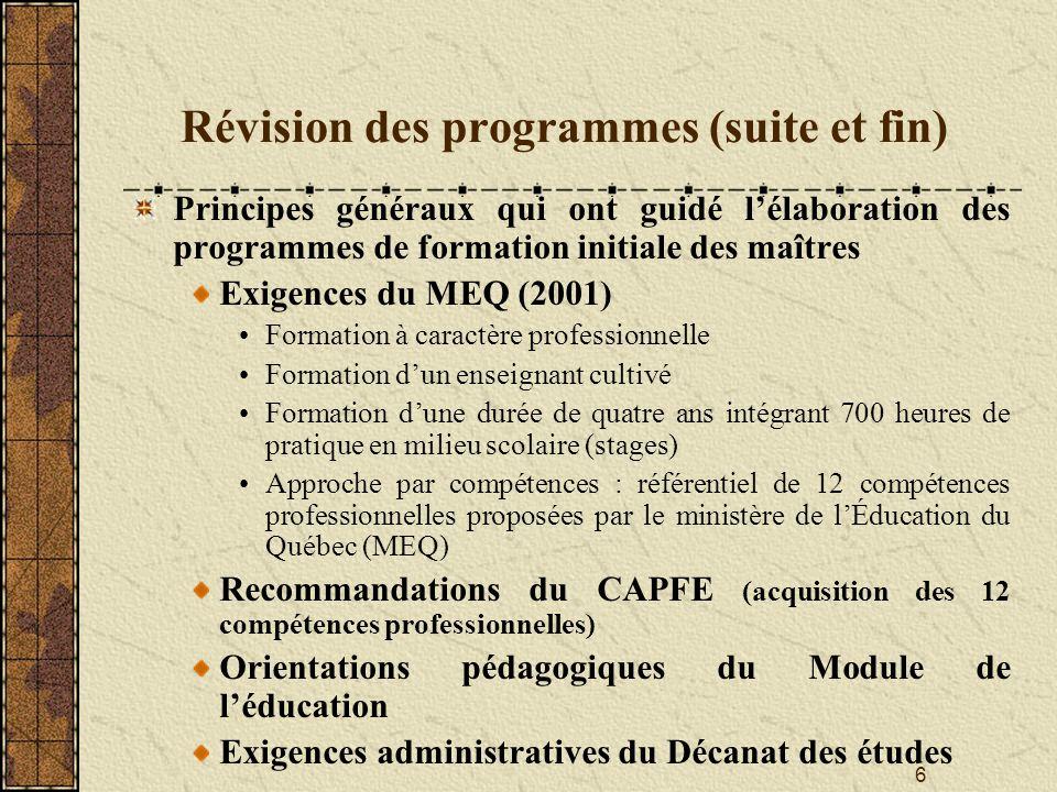 Révision des programmes (suite et fin)