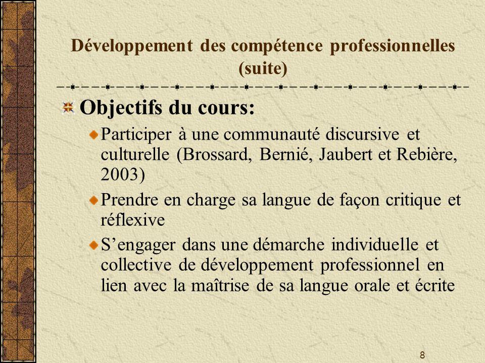 Développement des compétence professionnelles (suite)