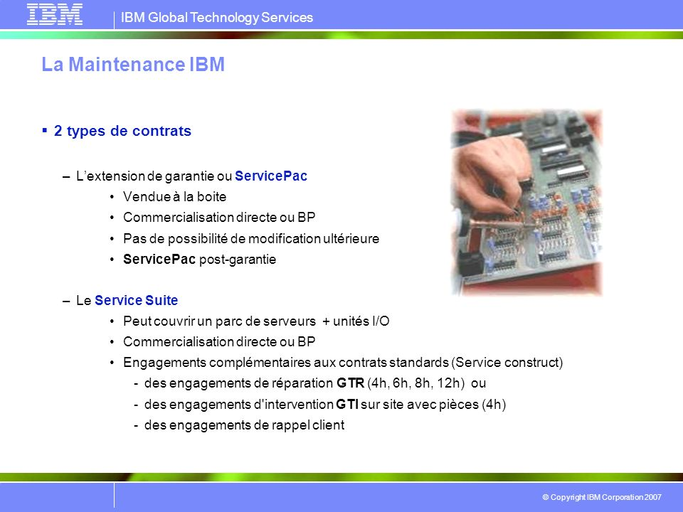 La Maintenance IBM 2 types de contrats