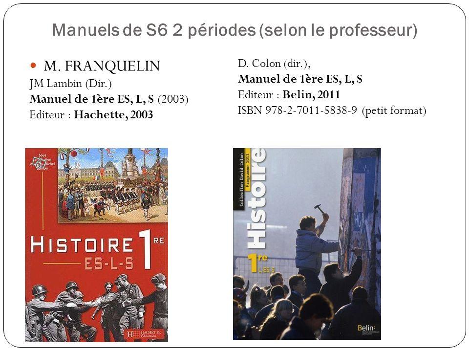 Manuels de S6 2 périodes (selon le professeur)