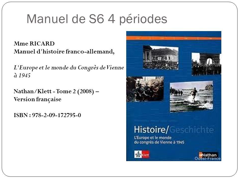 Manuel de S6 4 périodes Mme RICARD Manuel d histoire franco-allemand,