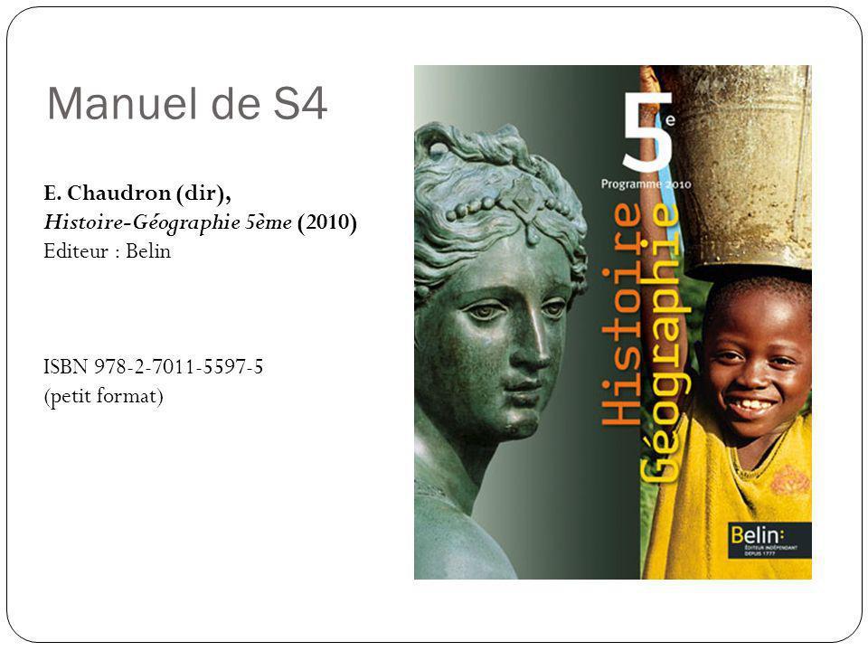 Manuel de S4 E. Chaudron (dir), Histoire-Géographie 5ème (2010)
