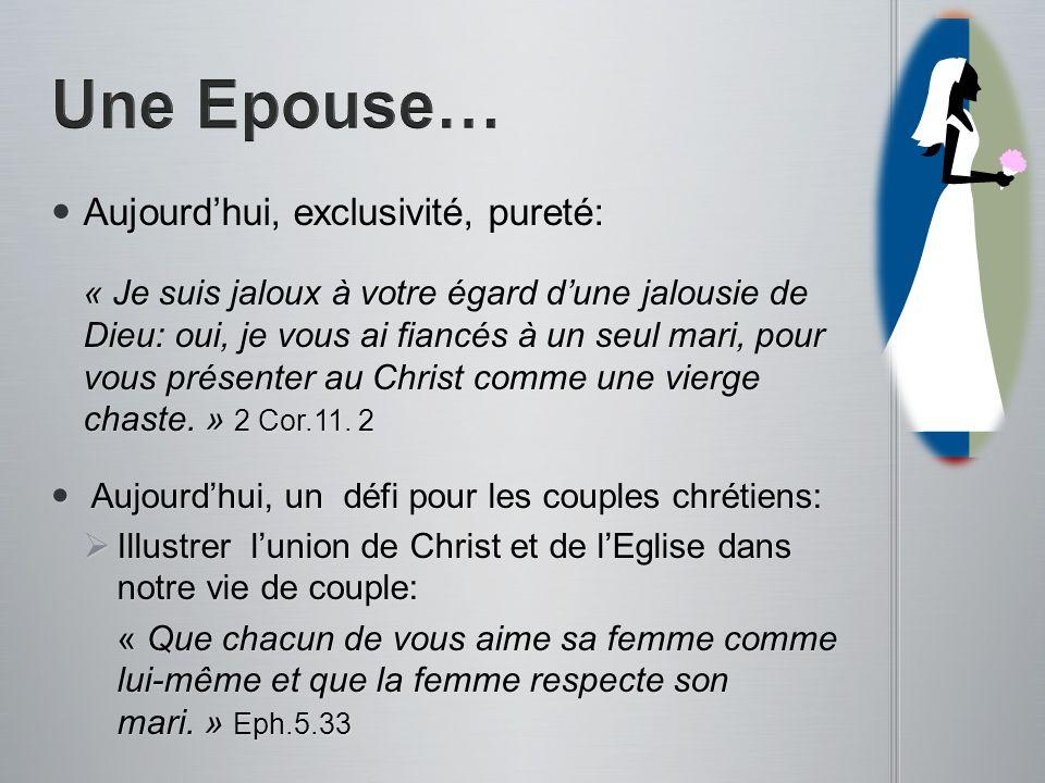 Une Epouse… Aujourd'hui, exclusivité, pureté: