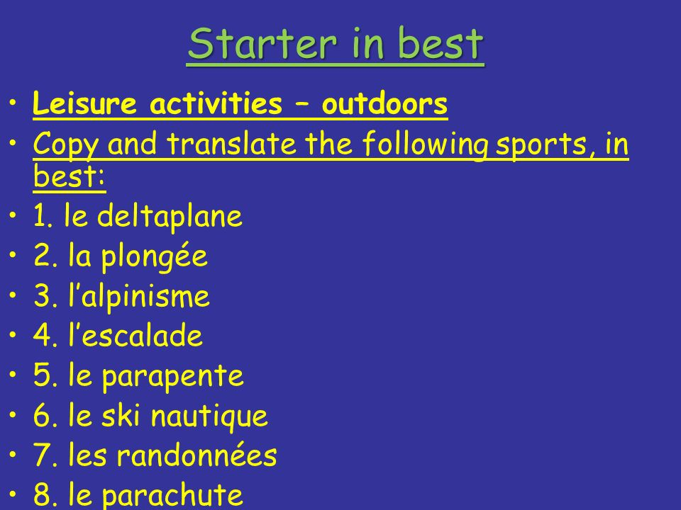 Starter in best Leisure activities – outdoors
