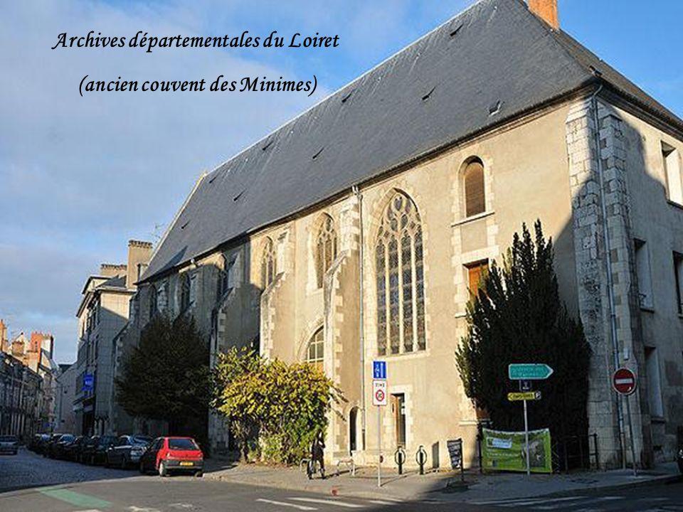 Archives départementales du Loiret (ancien couvent des Minimes)