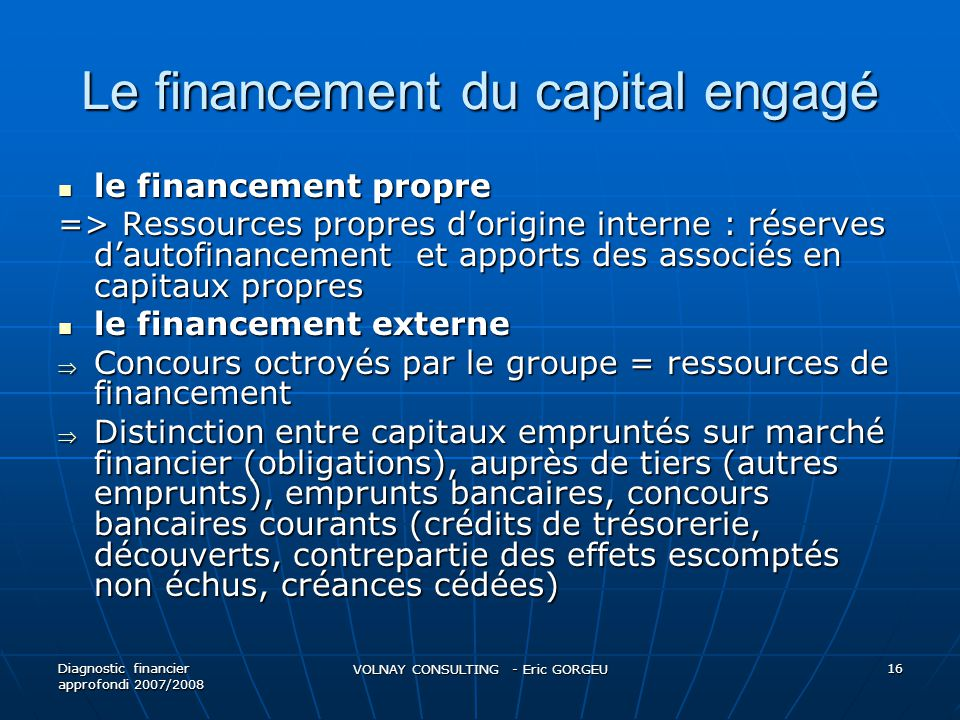 Le financement du capital engagé