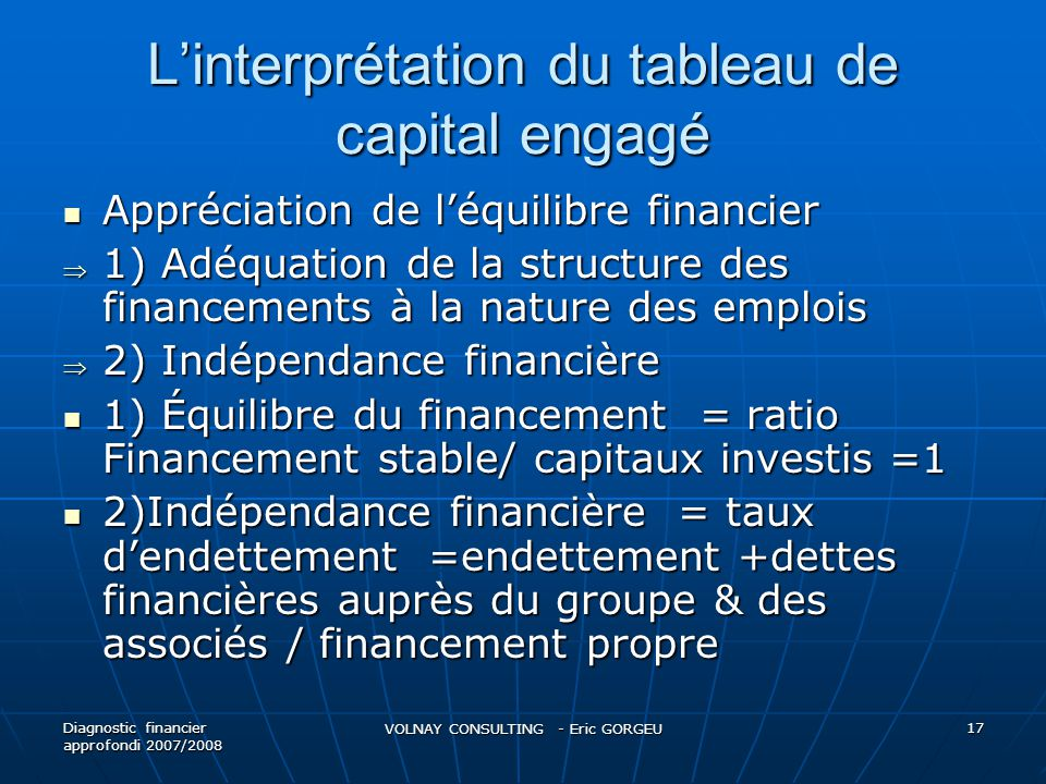 L'interprétation du tableau de capital engagé