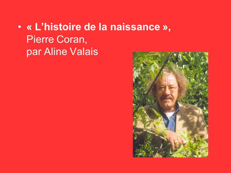 « L'histoire de la naissance », Pierre Coran, par Aline Valais