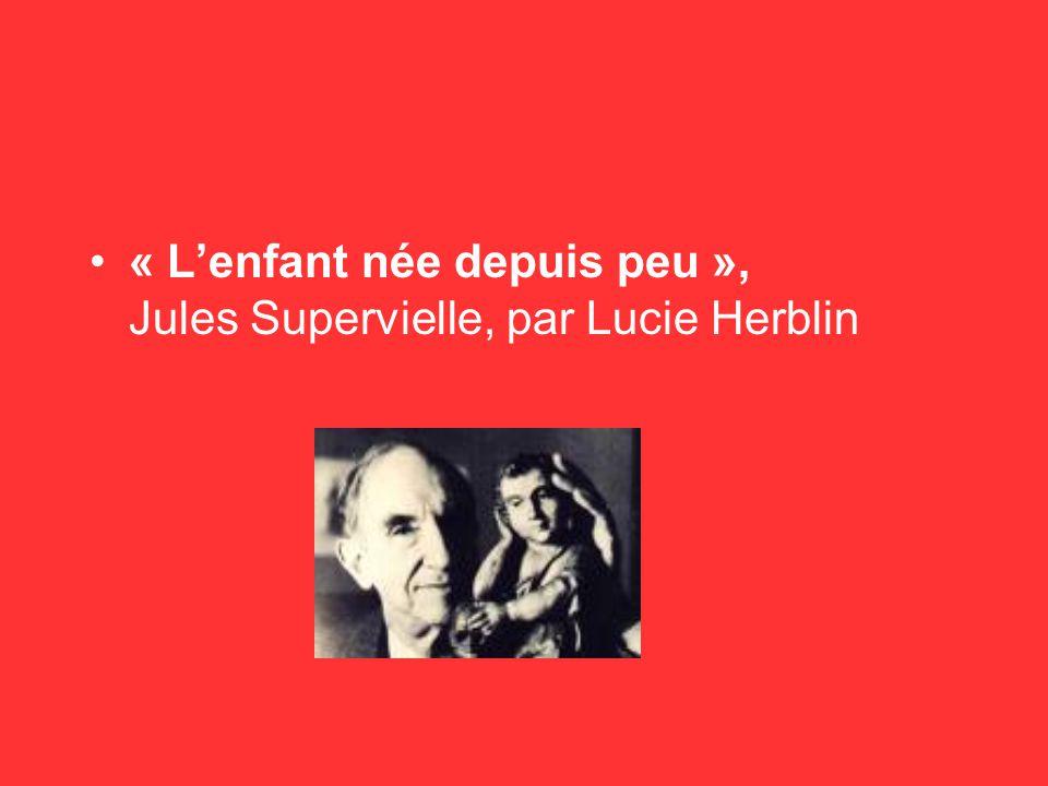 « L'enfant née depuis peu », Jules Supervielle, par Lucie Herblin
