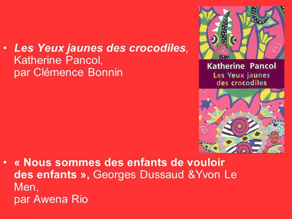 Les Yeux jaunes des crocodiles, Katherine Pancol, par Clémence Bonnin