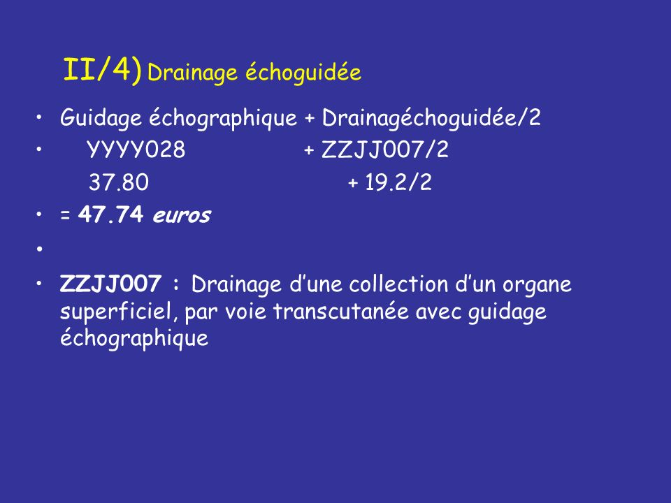 II/4) Drainage échoguidée