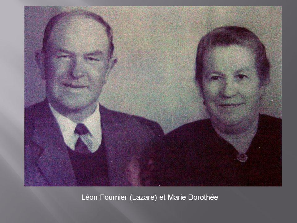 Léon Fournier (Lazare) et Marie Dorothée