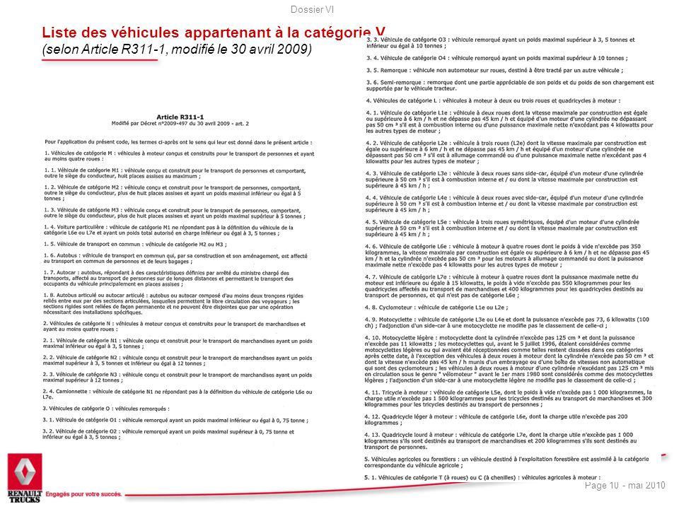Liste des véhicules appartenant à la catégorie V (selon Article R311-1, modifié le 30 avril 2009)