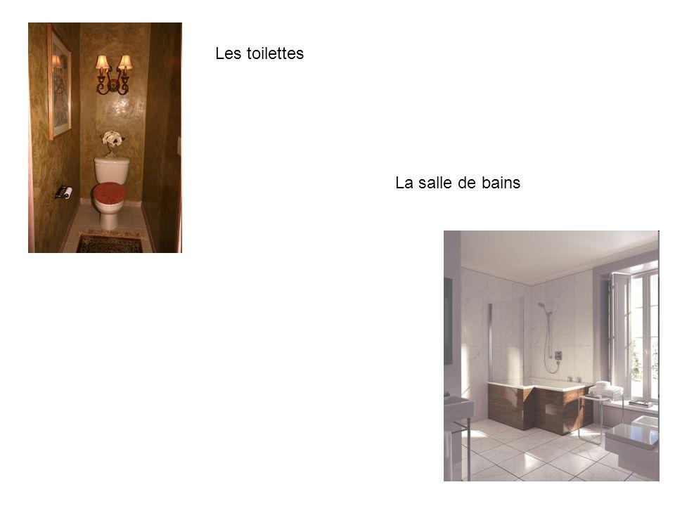 Les toilettes La salle de bains