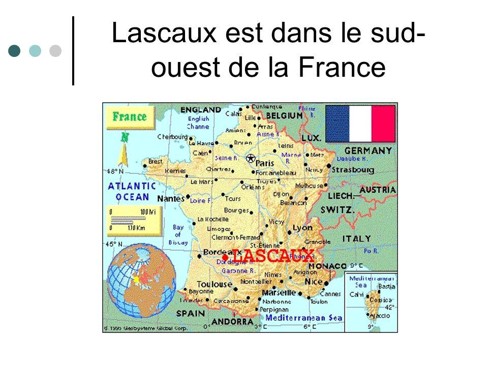 Lascaux est dans le sud-ouest de la France