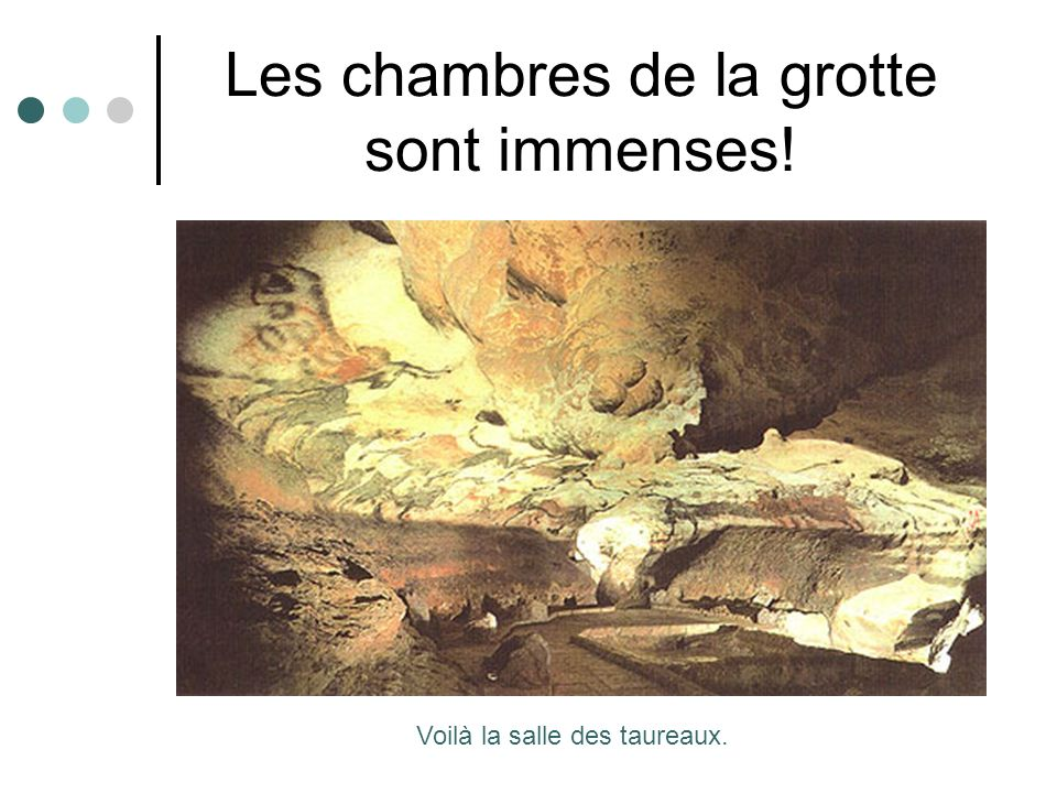 Les chambres de la grotte sont immenses!