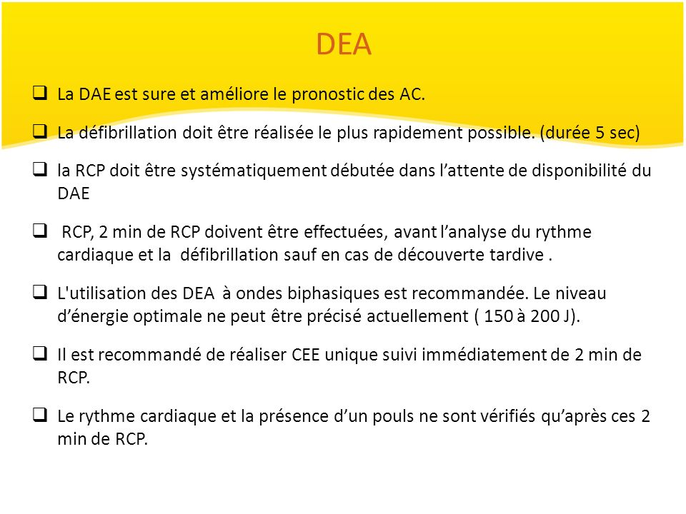DEA La DAE est sure et améliore le pronostic des AC.