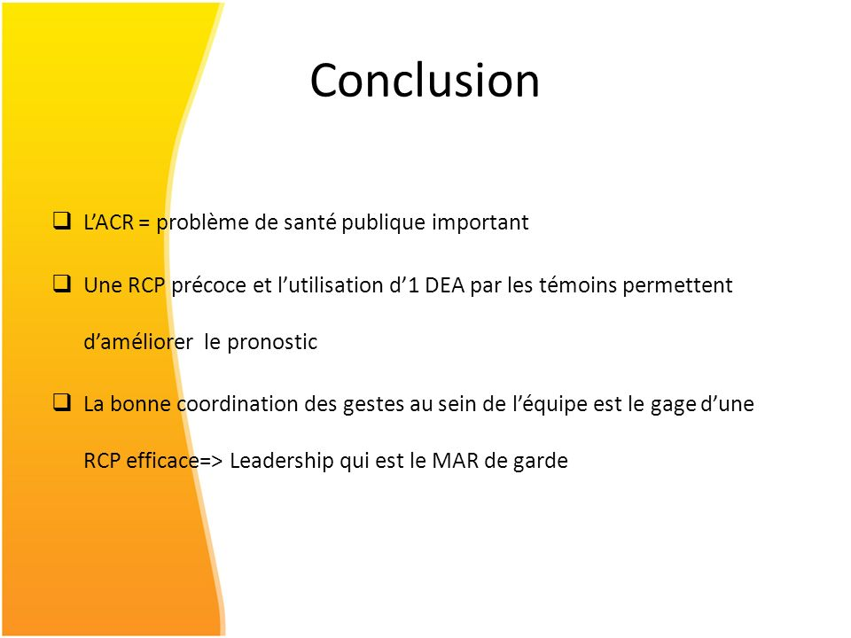 Conclusion L'ACR = problème de santé publique important