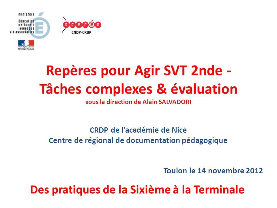 Repères pour Agir SVT 2nde - Tâches complexes & évaluation sous la direction de Alain SALVADORI