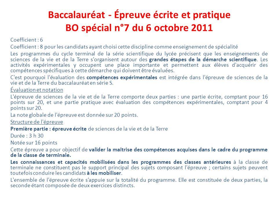 Baccalauréat - Épreuve écrite et pratique BO spécial n°7 du 6 octobre 2011