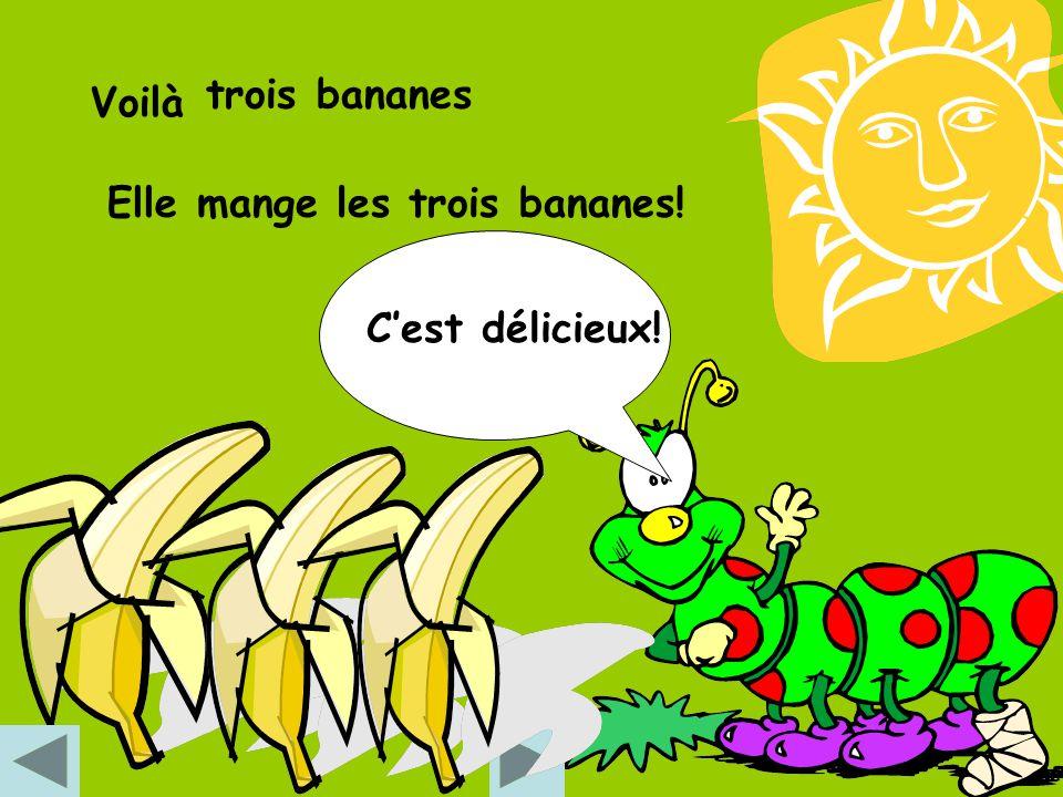 trois bananes Voilà Elle mange les trois bananes! C'est délicieux!
