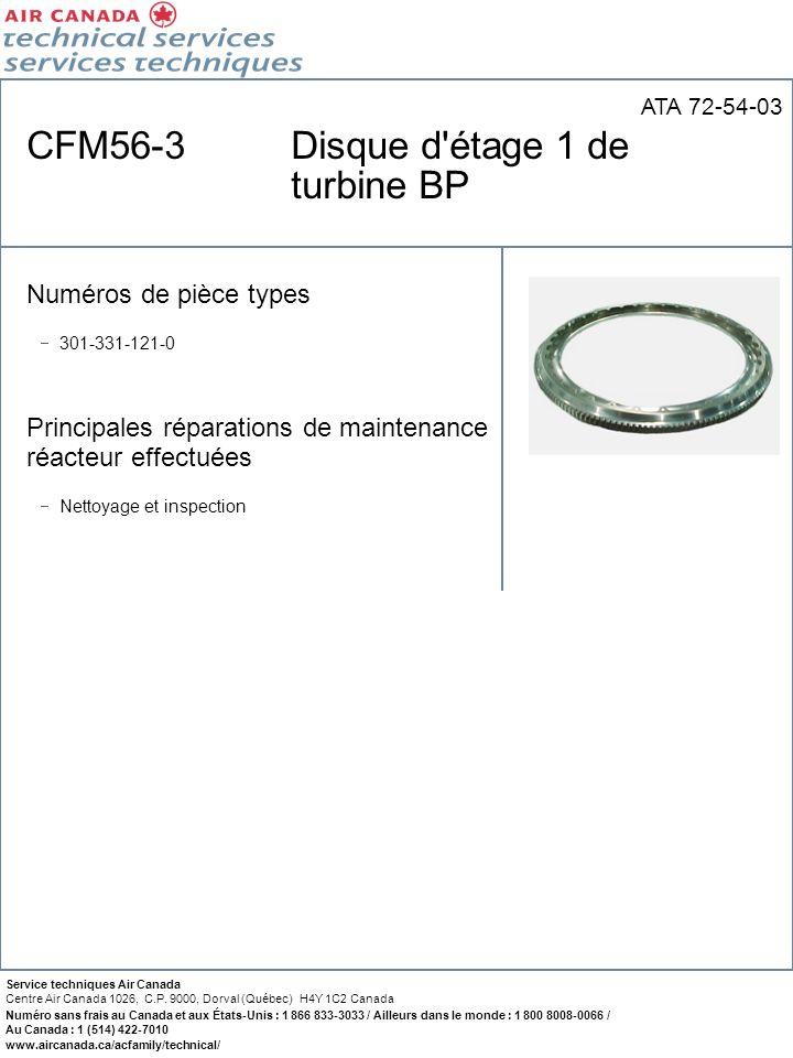 CFM56-3 Disque d étage 1 de turbine BP