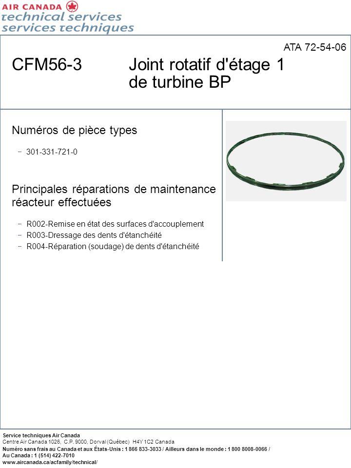 CFM56-3 Joint rotatif d étage 1 de turbine BP
