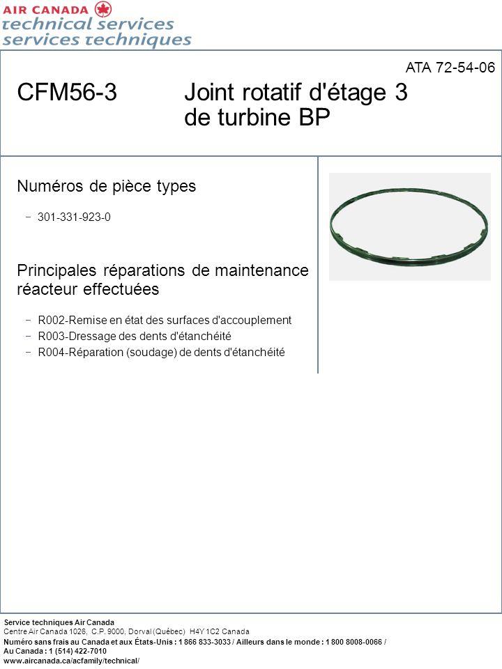 CFM56-3 Joint rotatif d étage 3 de turbine BP
