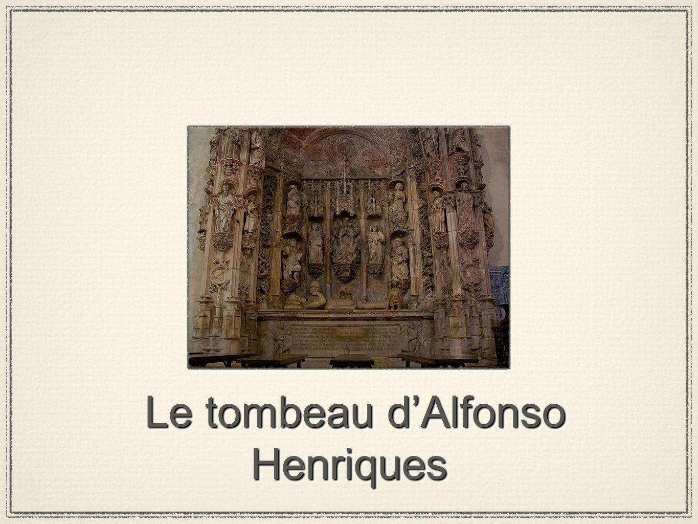 Le tombeau d'Alfonso Henriques