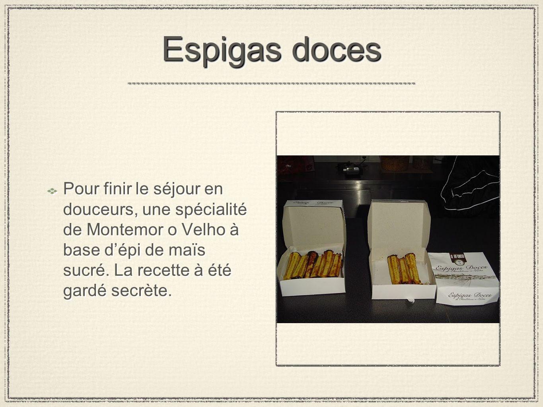 Espigas doces Pour finir le séjour en douceurs, une spécialité de Montemor o Velho à base d'épi de maïs sucré.