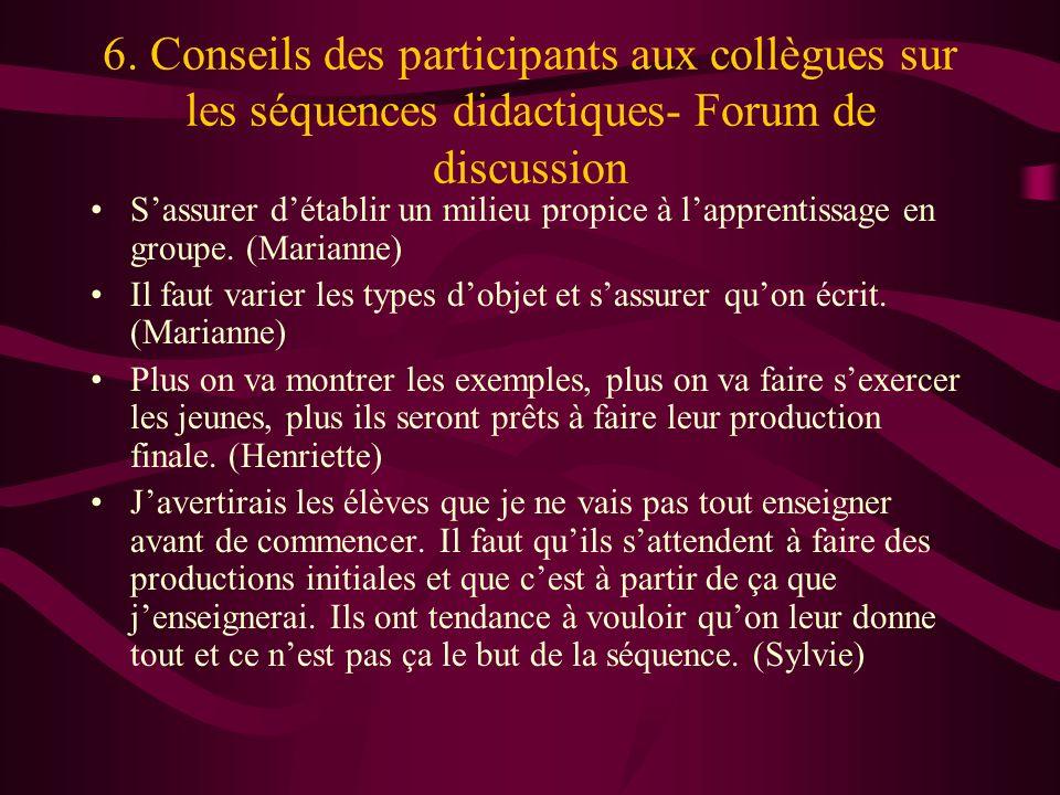 6. Conseils des participants aux collègues sur les séquences didactiques- Forum de discussion