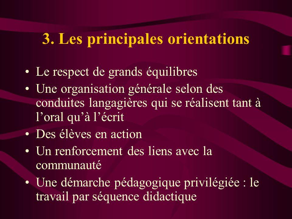 3. Les principales orientations