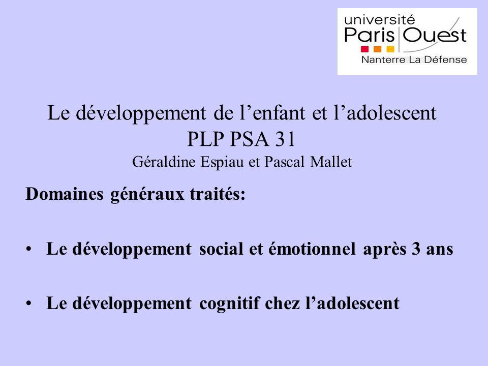 Le développement de l'enfant et l'adolescent PLP PSA 31 Géraldine Espiau et Pascal Mallet
