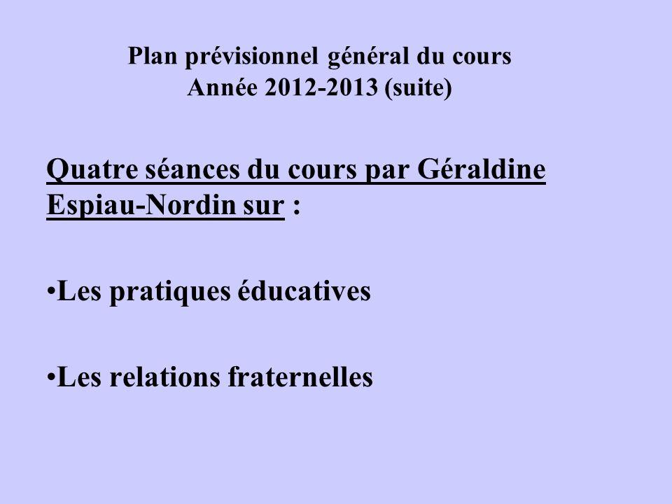 Plan prévisionnel général du cours Année 2012-2013 (suite)