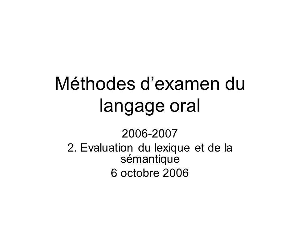 Méthodes d'examen du langage oral