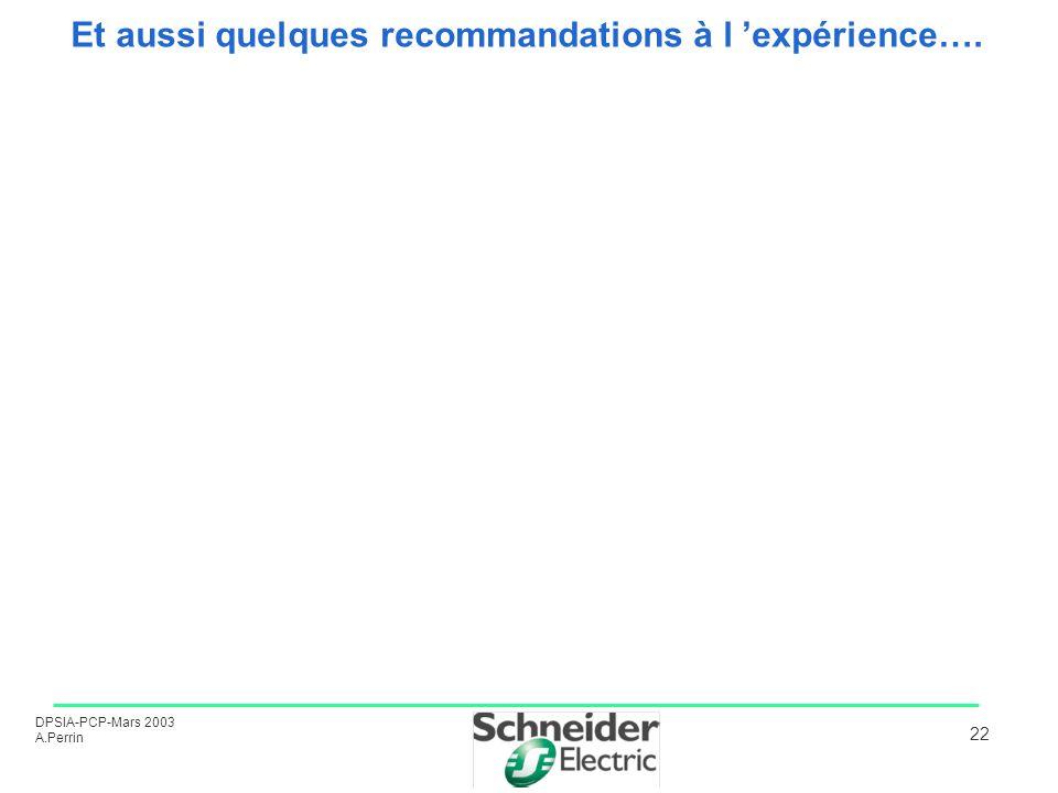 Et aussi quelques recommandations à l 'expérience….