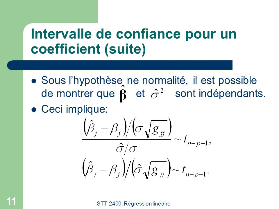 Intervalle de confiance pour un coefficient (suite)