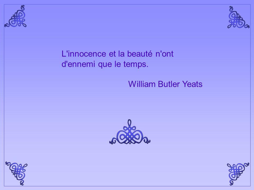 L innocence et la beauté n ont d ennemi que le temps.