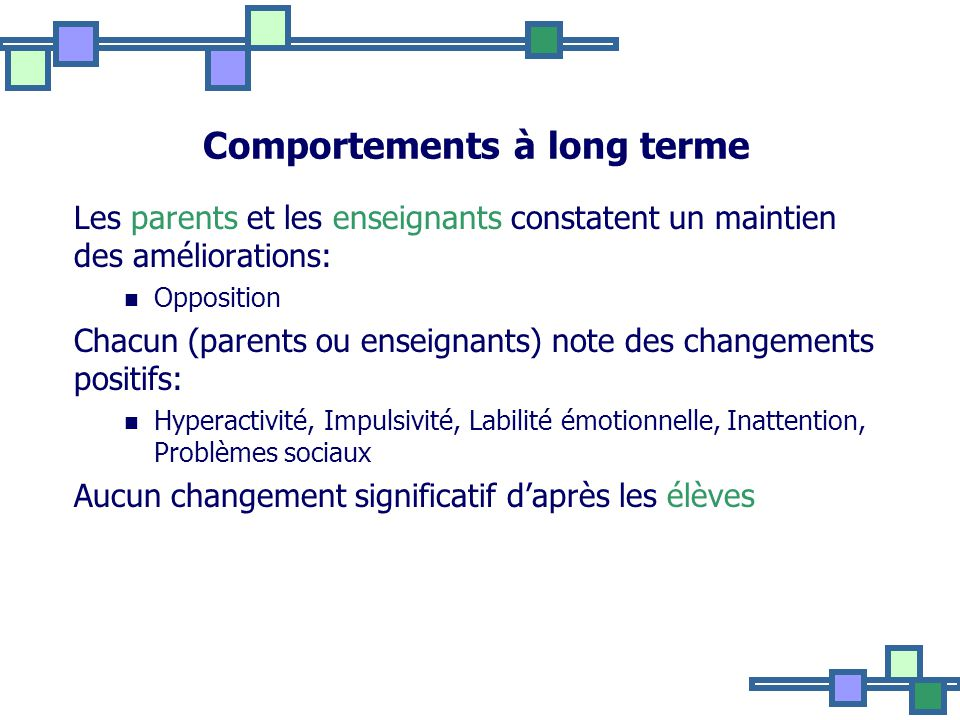 Comportements à long terme